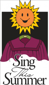 SUMMER CHOIR Begins May 20
